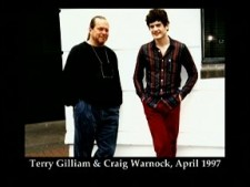 Terry Gilliam and Craig Warnock from April 1997