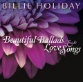 Billie Holiday: Beautiful Ballads & Love Songs CD cover art