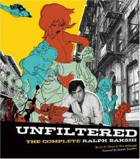 Unfiltered: The Complete Ralph Bakshi Book Cover Art