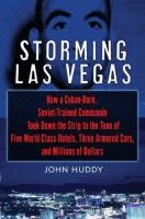 Storming Las Vegas by John Huddy Cover Art