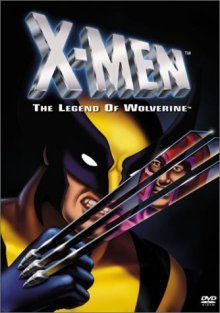 X-Men: The Legend of Wolverine DVD cover art