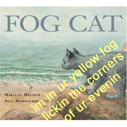 Yellow Fog Cat