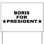 Boris for President yard sign