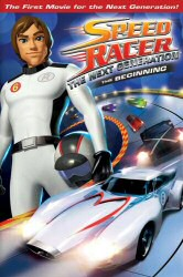 Speed Racer The Next Generation: The Beginning DVD Cover Art
