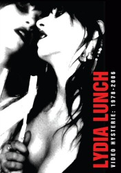 Lydia Lunch Video Hysterie: 1978-2006 DVD Cover Art