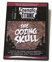 Cinematic Titanic: Oozing Skull