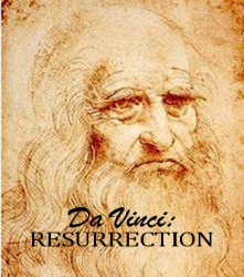 Da Vinci: Resurrection