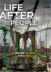 Life After People DVD Cover Art