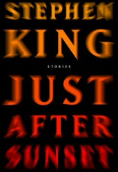 Stephen King: Just After Sunset cover art