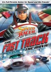 Speed Racer: The Next Generation: The Fast Track: The Movie DVD cover art
