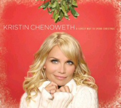 Kristin Chenoweth: Lovely Way to Spend Christmas cover art