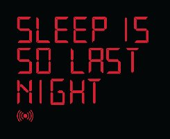 Threadless: Sleep is So Last Night