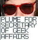 Plume for Secretary of Geek Affairs button