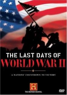 Last Days of World War II DVD cover art
