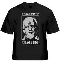 Robert Anton Wilson You Are a Pope T-Shirt by Giant Robot
