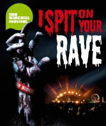 I Spit on Your Rave poster