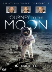 Journey to the Moon: The 40th Anniversary of Apollo 11 DVD cover art