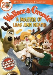Wallace and Gromit: A Matter of Loaf and Death DVD cover art