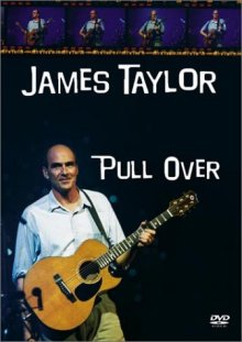 James Taylor: Pull Over DVD cover art