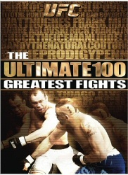 UFC: Ultimate 100 Greatest Fights DVD cover art