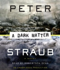 Peter Straub: A Dark Matter audiobook