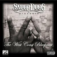 Snoop Dogg Presents The West Coast Blueprint