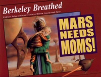 Mars Needs Moms! book