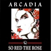 Arcadia: So Red the Rose