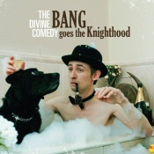 Divine Comedy: Bang Goes the Knighthood