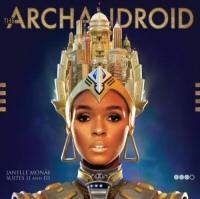 Janelle Monae: ArchAndroid