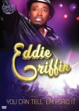 Eddie Griffin: You Can Tell Em I Said It DVD