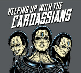 Keeping Up With the Cardassians T-shirt from Tshirt Bordello