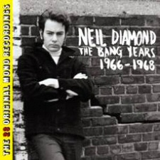 Neil Diamond: The Bang Years 1966-1968