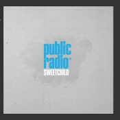 Public Radio: Sweetchild