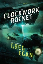 Clockwork Rocket by Greg Egan