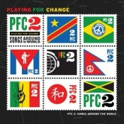 Playing For Change 2: Songs Around the World