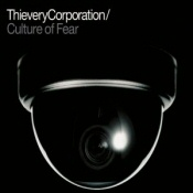 Thievery Corporation: Culture of Fear