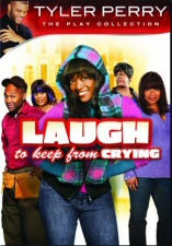 Laugh to Keep From Crying The Play DVD