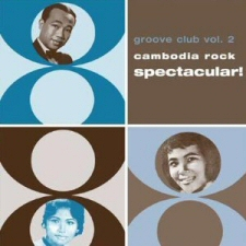 Cambodia Rock Spectacular! Groove Club, Vol. 2