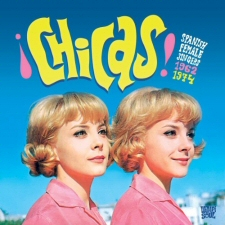Chicas: Spanish Female Singers: 1962-1974