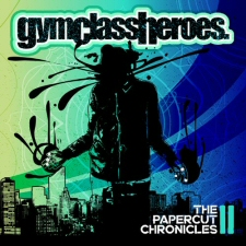 Gym Class Heroes: The Papercut Chronicles II