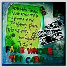Tim Carr: Fame Whore