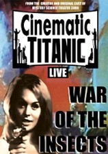 Cinematic Titanic Live: War of the Insects DVD