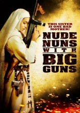 Nude Nuns With Big Guns DVD
