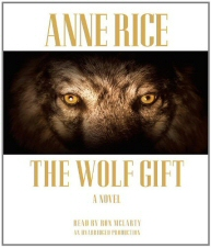 Anne Rice: Wolf Gift Audiobook