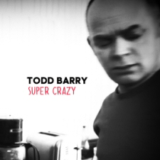 Todd Barry: Super Crazy CD